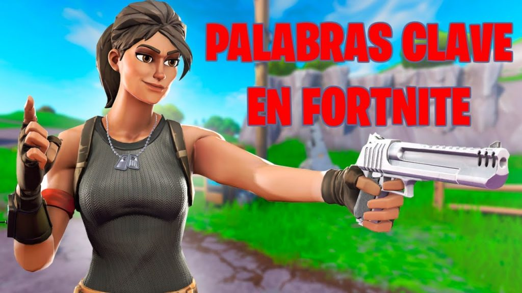 palabras claves en Fortnite